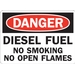 DANGER: DIESEL FUEL NO SMOKING NO OPEN FLAMES